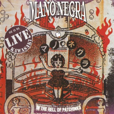 Mano Negra - In The Hell Of Patchinko 2 Lp + CD Vinilo Edición 30Th Aniversario