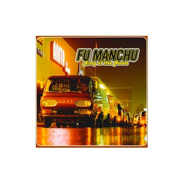 Fu Manchu - King of the Road 2 Lp Double Gold Vinyl Limited Edition Of 500 Copies