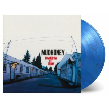 Mudhoney - Tomorrow Hit Today Lp Vinilo Azul Edición Limitada A 1500 Copias MOV
