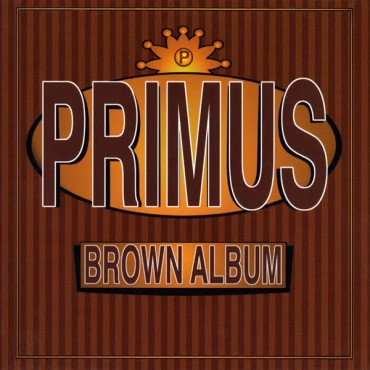 Primus - Brown album 2 Lp Doble Vinilo Reedición 2018