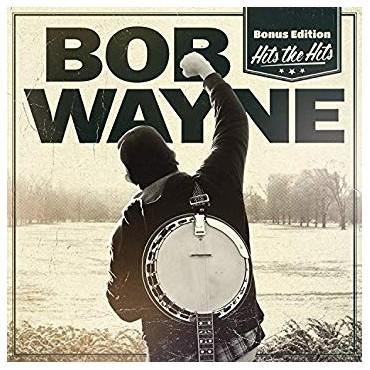 Bob Wayne – Hit The Hits Lp + CD 180 Gram Vinyl SALE