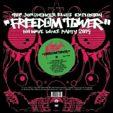 The Jon Spencer Blues Explosion – Freedom Tower-No Wave Dance Party 2015 Lp Vinyl