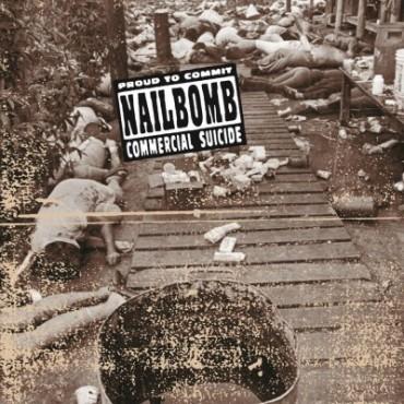 Nailbomb - Proud To Commit Commercial Suicide Lp Vinilo De 180 Gramos MOV OFERTA!!!