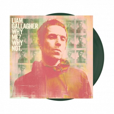 Liam Gallagher - Why Me? Why Not Lp Green Vinyl Limited Edition Pre Order