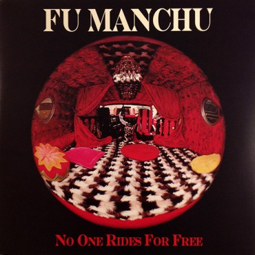 Fu Manchu – No One Rides For Free Lp Vinilo Edición Limitada
