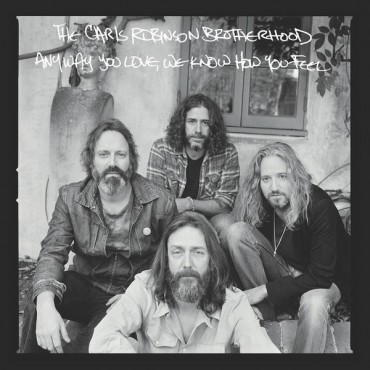 Chris Robinson Brotherhood - Anyway You Love, We Know How You Feel 2 Lp Vinilo