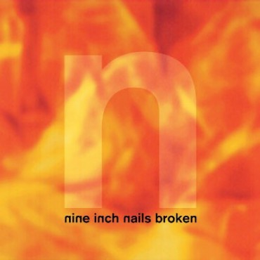 "Nine Inch Nails ‎– Broken Lp + ""7 Vinilo"