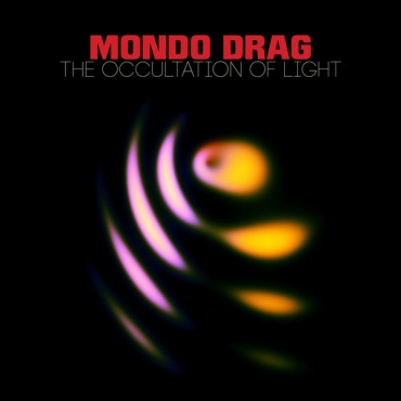 Mondo Drag ‎– The Occultation Of Light Lp Green Vinyl Limited Edition