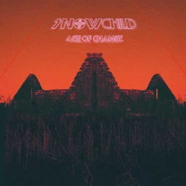 Snowchild - Age Of Change Lp Orange Vinyl On 180 Gram Limited Edition Of 200 Copies Gatefold Sleeve