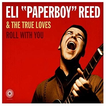 Eli Paperboy Reed - Roll With You 2 Lp Double Vinyl Deluxe Limited Edition