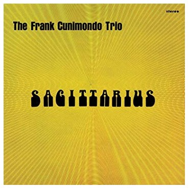 The Frank Cunimondo Trio - Sagittarius Lp 180 Gram Vinyl Music On Vinyl SALE!!!