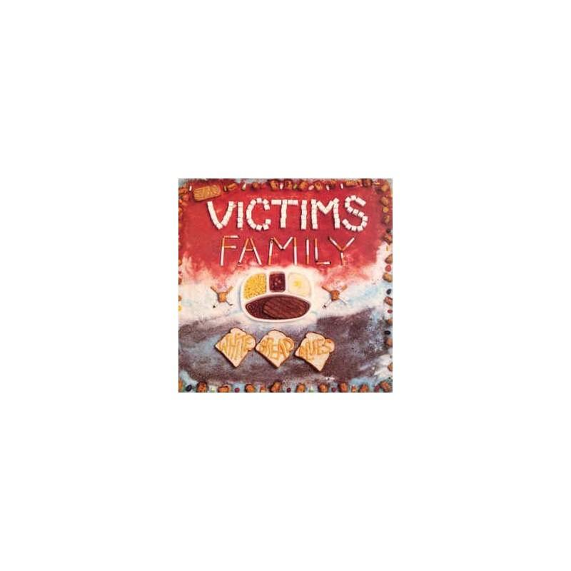 Victims Family - White Bread Blues Lp Vinyl SALE!!!