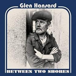 Glen Hansard – Between Two Shores Lp Blue Vinyl Limited Edition