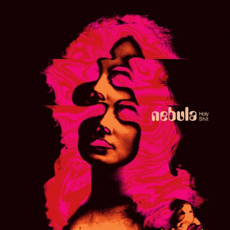 Nebula - Holy Shit Lp White/Pink Color Vinyl Limited Edition Of 250 Copies.