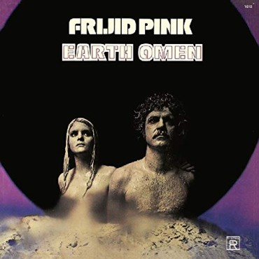 Frijid Pink - Earth Omen Lp 180 Gram Vinyl Repertoire Records SALE!!!