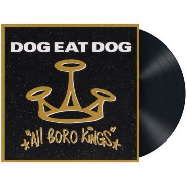 Dog Eat Dog - All Boro kings Lp Vinil Reedició 2019