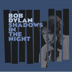 Bob Dylan ‎– Shadows In The...