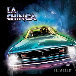 La Chinga - Freewheelin' Lp...