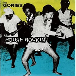 The Gories - Houserockin'...