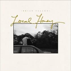 Brian fallon - Local Honey...