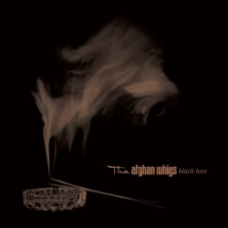 The Afghan Whigs - Black...