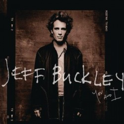 Jeff Buckley - You And I 2...