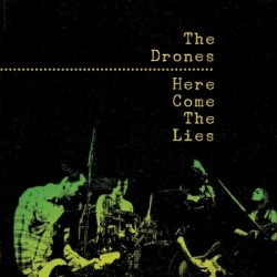 The Drones – Here Come The...