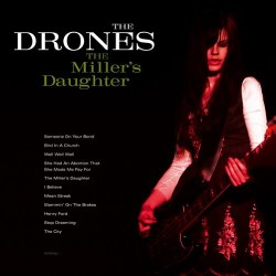 The Drones – The Miller's...