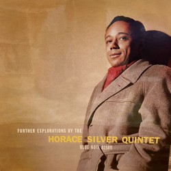 The Horace Silver Quintet...