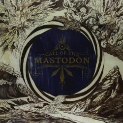 Mastodon – Call of The...