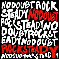 No Doubt – Rock Steady 2...