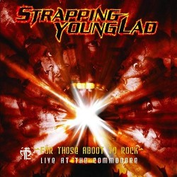 Strapping Young Lad – For...