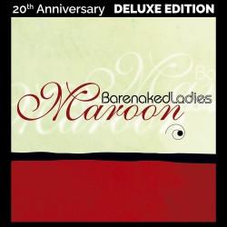 Barenaked Ladies - Maroon 2...