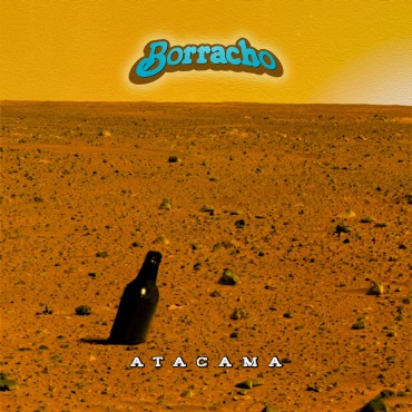 Borracho - Atacama Lp Vinilo 180 Gram Limitado A 200 Copias