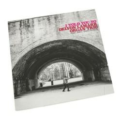 Delvon Lamarr Organ Trio -...