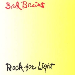 Bad Brains - Rock For Light...