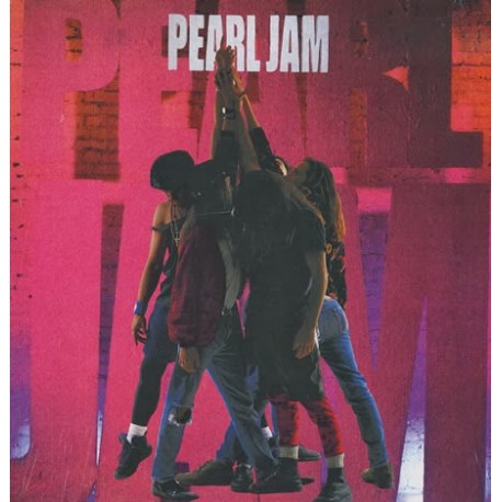 Pearl Jam- Ten Lp Vinyl Reissue Pre Order November 2017